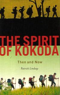 the-spririt-of-kokoda-patrick-lindsay