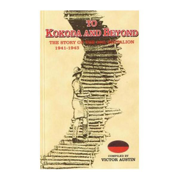 To Kokoda and Beyond